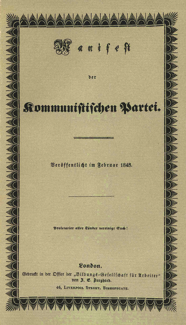 The Communist Manifesto Was First Published On This Day in 1848